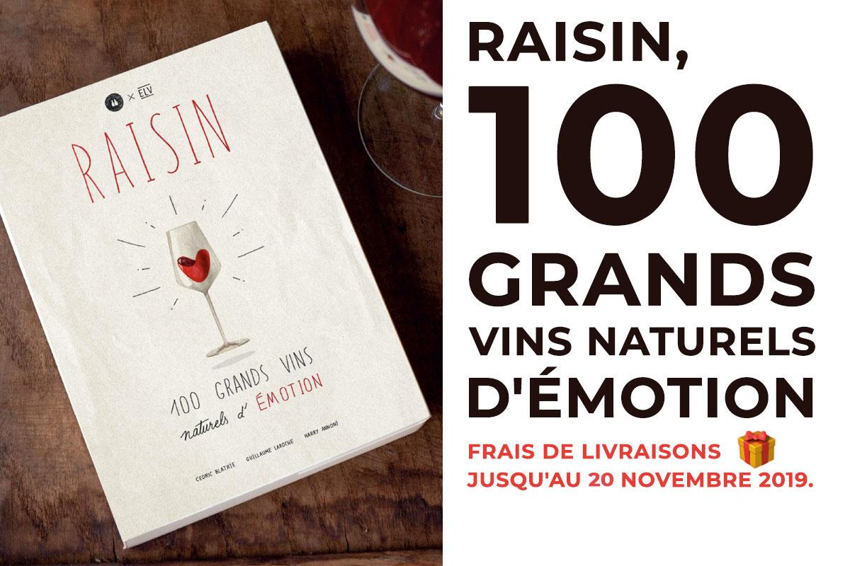 Raisin – 100 Grands Vins Naturels d'Émotion